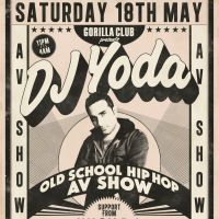 Gorilla Club presents DJ YODA - Old School Hip Hop AV Show at Gorilla