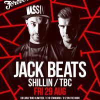 Forever ill presents JACK BEATS