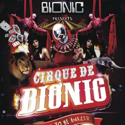 Bionic presents: Cirque de Bionic Tickets | Solus Cardiff  | Sat 29th December 2012 Lineup