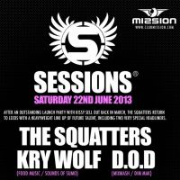 Sessions with The Squatters, Kry Wolf, D.O.D and lots more... at Mission