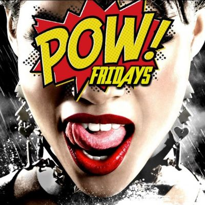 #POW goes Hollywood Friday Night Special Tickets | Entourage Manchester   | Fri 3rd August 2012 Lineup