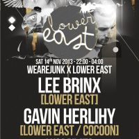 WEAREJUNK X Lower East feat. Lee Brinx and Gavin Herlihy at Junk