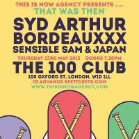 THAT WAS THEN w/ Syd Arthur at 100 Club