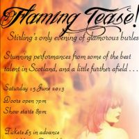 Flaming Tease at 20 Rocks Stirling