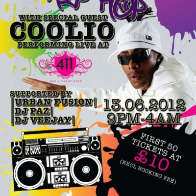 OLD SKOOL HIP HOP SPECIAL presents COOLIO! Tickets | 411 Bar And Nightclub Cardiff  | Fri 13th July 2012 Lineup