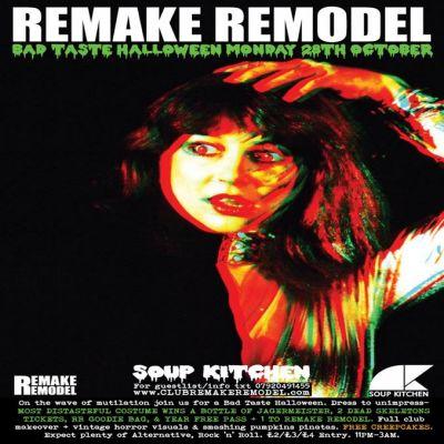 Remake Remodel Bad Taste Halloween Tickets   Soup Kitchen Manchester