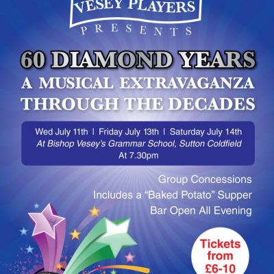 60 Diamond years a Musical extravaganza Tickets | Bishop Vesey's Grammar School Sutton Coldfield B73 Birmingham  | Sat 14th July 2012 Lineup