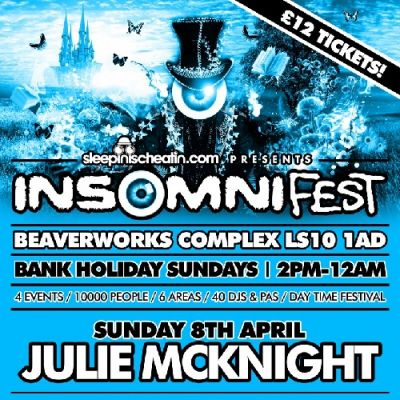 INSOMNI-FEST | Sunday 6th May  Tickets | Beaver Works Leeds  | Sun 6th May 2012 Lineup