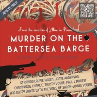 Murder on the Battersea Barge at Battersea Barge
