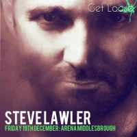 Get Loose presents Steve Lawler