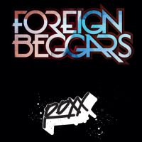 RoXX & Raygun Youth Presents... FOREIGN BEGGARS (LIVE)
