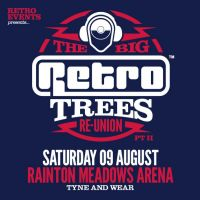 The Big Retro/Trees Re-union