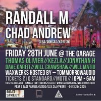 BeatStreet Presents... Randall M & Chad Andrew - Friday 28th June @ The Garage, Leeds at The Garage