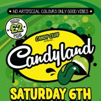 Candy Saturdays | Candyland at Candy Club