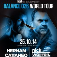 The Garage Liverpool presents... Balance 026 Tour with Hernan Cattaneo and Nick Warren