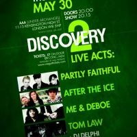 Discovery 2 Feat Partly Faithful + After The Ice + Me & Deboe + Tom Law at AAA