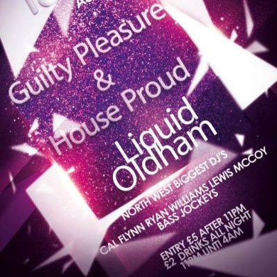 Guilty Pleasure & House Proud  Tickets | Liquid & Envy Oldham Oldham  | Sat 18th August 2012 Lineup