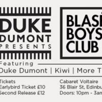 Duke Dumont presents The Blasé Boys Club