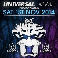 UNIVERSAL DRUMZ' Presents DJ HYPE / LOGAN D / HEIST / EVIL B / IC3 / NUKLEAR MC + LOADS MORE