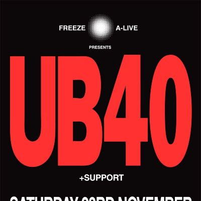 Freeze A-Live presents UB40 Tickets | Liverpool Anglican Cathedral Liverpool  | Sat 23rd November 2013 Lineup