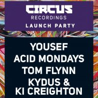 Yousef presents CIRCUS RECORDINGS Launch party