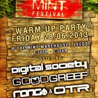 Mint Festival Warm-Up Party - Hosted by Digital Society, Goodgreef, Rong & OTR at Mint Warehouse