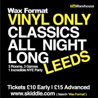 Wax Format New Years Eve, Vinyl Only