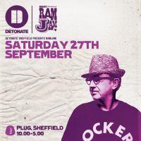 Detonate Sheffield presents RamJam
