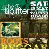 The Uplifter Reggae, Ska & Dub Night at The Talking Heads