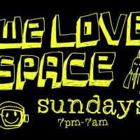 We Love... (entry before 9pm) at Space