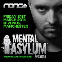 Rong Pres. Mental Asylum w/ Indecent Noise, Jordan Suckley, Mark Sherry, James Rigby + More