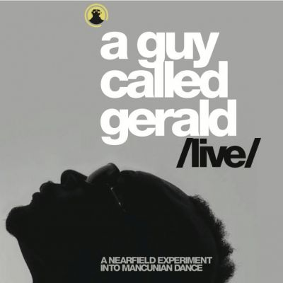 A Guy Called Gerald 'Live' Tickets | South Manchester  | Fri 10th May 2013 Lineup