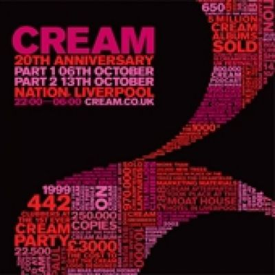 Cream 20th Anniversary - Part 2 Tickets | Nation Liverpool  | Sat 13th October 2012 Lineup