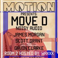 MOTION presents MOVE D + guests and special guests Waxxx (hosting room 2) @ HAUS at HAUS Warehouse