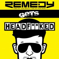 REMEDY GETS HEADF**KED