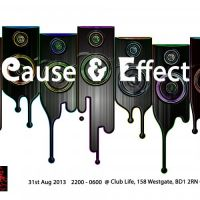 Cause &#38; Effect at Club Life