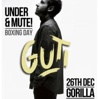 Under & mute! Boxing Day Special w/ Guti
